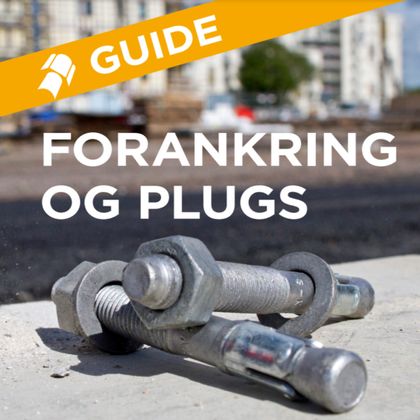 Guide Forankring og Plugs
